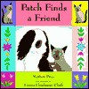 Patch Finds A Friend - Mathew Price