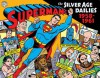 Superman: The Silver Age Dailies, Volume One: 1959-1961 - Jerry Siegel, Various, Dean Mullaney