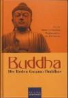 Buddha. Die Reden Gotamo Buddhos: Aus der mittleren Sammlung Majjhimanikāyo des Pāli-Kanons. Zum ersten Mal übersetzt von Karl Eugen Neumann - Karl Eugen Neumann