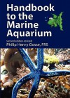 Handbook to the Marine Aquarium - Philip Henry Gosse