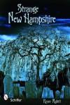 Strange New Hampshire - Renee Mallett