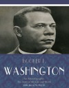 An Autobiography: The Story of My Life and Work - Booker T. Washington