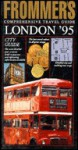 Frommer's Comprehensive Travel Guide: London '95 - Darwin Porter, Danforth Prince