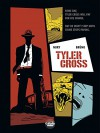 Tyler Cross - Volume 1 - Black Rock - Fabien Nury, Brüno