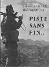 Piste Sans Fin... - Marcel Bigeard, Marc Flament