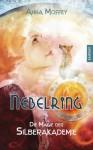 Nebelring - Die Magie der Silberakademie - Anna Moffey