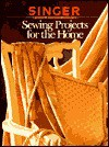 Sewing Projects for the Home - Singer Sewing Company