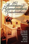 365 Meditations for Grandmothers by Grandmothers - Sally D. Sharpe