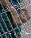The Long Hard Cock of the Law - Timothy Ryker Kole