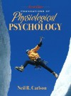 Foundations of Physiological Psychology [With Student Access Code Card] - Neil R. Carlson