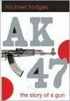 AK-47 - Michael Hodges