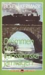 Drömmen om transsibiriska järnvägen - W. Somerset Maugham, Jules Verne, Han Suyin, Sven Lindqvist, Sven Hedin, Bo E. Åkermark