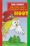 The Owl Who Couldn't Give a Hoot! - Don Conroy