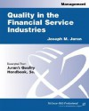 Quality In The Financial Service Industries - Charles A. Aubrey, Blanton Godfrey