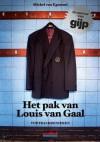 Het pak van Louis van Gaal - Michel van Egmond