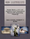Senak (Nick) v. U.S. U.S. Supreme Court Transcript of Record with Supporting Pleadings - MAX COHEN, ROBERT H BORK