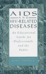 Aids And Hiv-related Diseases - Josh Powell