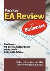 Passkey EA Review, Part 2: Businesses, IRS Enrolled Agent Exam Study Guide 2011-2012 Edition - Christy Pinherio, Collette Szymborski