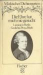 Die Ehre hat mich nie gesucht: Lessing in Berlin - Gotthold Ephraim Lessing, Gerhard Wolf
