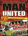 Man United: The Graphic Story: The History of Manchester United in Comic Strip - Bob Bond