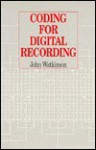 Coding For Digital Recording - John Watkinson