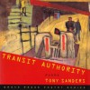 Transit Authority: Poems (Grove Press Poetry Series) - Tony Sanders