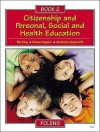 Citizenship And Personal, Social And Health Education: Pupil Book Bk. 2 (Citizenship & Pshe) - Pat King, Christine Moorcroft, Deena Haydon