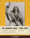 The London Stage 1900-1909 - J.P. Wearing