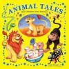 Animal Tales: A Bedtime Story Book - Wendy McLean, Leonie Worthington