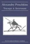 Voyage à Arzroum - Alexander Pushkin