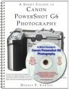 A Short Course In Canon Power Shot G6 Photography (Book/E Book) - Dennis P. Curtin