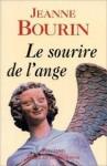 Le Sourire de l'ange - Jeanne Bourin