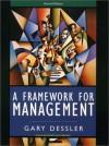 A Framework for Management - Gary Dessler