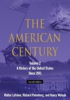 The American Century: Volume 2: A History of the United States Since 1941 - Walter F. LaFeber, Richard Polenberg, Nancy Woloch