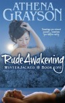 Rude Awakening (WinterJacked, #1) - Athena Grayson