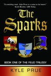 The Sparks - Kyle Prue