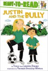 Justin and the Bully: with audio recording - Tony Dungy, Lauren Dungy, Vanessa Brantley Newton
