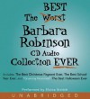 The Best Barbara Robinson CD Audio Collection Ever - Barbara Robinson, Elaine Stritch