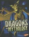 Dragons in Mythology - Matt Doeden