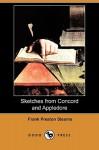 Sketches from Concord and Appledore (Dodo Press) - Frank Preston Stearns