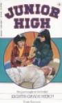 Eighth Grade Hero (Junior High, No 6) - Kate Kenyon