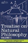 Treatise on Natural Philosophy: Volume 1 - Peter Guthrie Tait