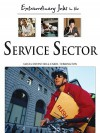 Extraordinary Jobs in the Service Sector - Alecia Devantier, Carol Turkington