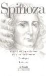 Traité de la réforme de l'entendement/Ethique/Lettres - Baruch Spinoza, Roger-Pol Droit, André Lécrivain, Charles Appuhn