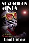 Suspicious Minds - Paul Bishop