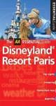 Disneyland Resort Paris (AA Essential Guide) - Lindsay Hunt