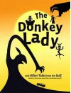 The Donkey Lady: And Other Tales from the Arabian Gulf - Paine, Patty Paine, Jesse Ulmer, Michael Hersrud