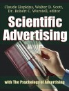 Scientific Advertising: with The Psychology of Advertising - Robert C. Worstell, Claude Hopkins, Walter D. Scott
