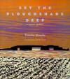 Set the Ploughshare Deep: Prairie Memoir - Tim Murphy, Charles Beck