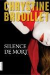 Silence de mort - Chrystine Brouillet